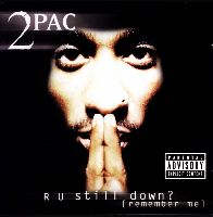 2Pac - R U Still Down? [Remember Me] (CD)