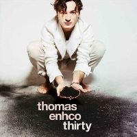 Enhco, Thomas - Thirty (CD)