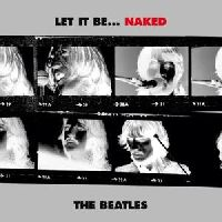 BEATLES, THE - Let It Be… Naked (CD)