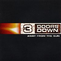 3 Doors Down - Away From The Sun