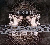 HOCICO - Dog Eat Dog (Lim. White Vinyl)
