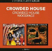 CROWDED HOUSE - CLASSIC ALBUMS (CROWDED HOUSE / WOODFACE)