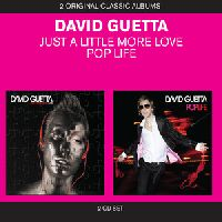 GUETTA, DAVID - CLASSIC ALBUMS (JUST A LITTLE MORE LOVE / POP LIFE)