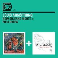 Armstrong, Louis - 2 for 1: New Orleans Nights/ For Lovers