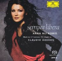 Netrebko, Anna - Sempre Libera (SACD)