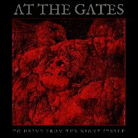 At The Gates - To Drink From The Night Itself (CD, Limited Edition)