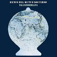 Banco del Mutuo Soccorso - Transiberiana (CD)