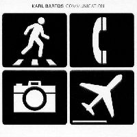 Bartos, Karl - Communication