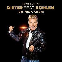 Bohlen, Dieter - Dieter feat. Bohlen (Das Mega Album) (CD)
