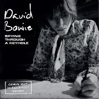Bowie, David - Spying Through A Keyhole (Demos and Unreleased Songs)
