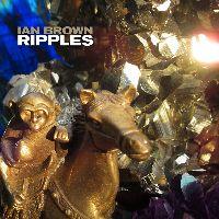Brown, Ian - Ripples (CD)