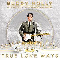 BUDDY HOLLY - True Love Ways (CD)