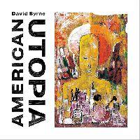 Byrne, David - American Utopia (CD)