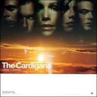 Cardigans, The - Gran Turismo (CD)