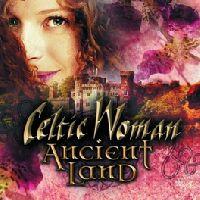 Celtic Woman - Ancient Land (CD)