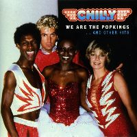 Chilly - We Are The Popkings... And Other Hits (CD)