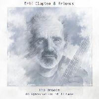 Clapton, Eric - Eric Clapton & Friends: The Breeze - An Appreciation Of JJ Cale