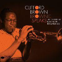 Clifford Brown - Brownie Speaks: The Complete Blue Note Recordings (CD)