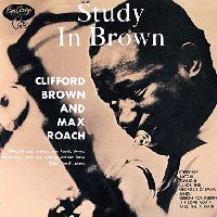 Clifford Brown & Max Roach - A Study In Brown (Acoustic Sounds Series)