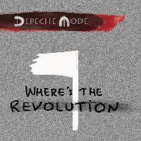 Depeche Mode - Where's the Revolution (Remixes)(CD-Single)