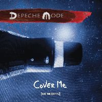 Depeche Mode - Cover Me (Remixes)
