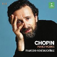 DUCHABLE, FRANCOIS-RENE - PIANO WORKS, CHOPIN, F. (CD)