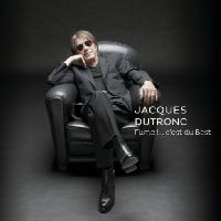 Dutronc, Jacques - Fume !....c'est du Best (CD)