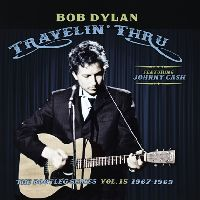 Dylan, Bob / Cash, Johnny - Travelin' Thru, 1967-1969: The Bootleg Series Vol. 15 (CD)
