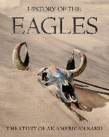 Eagles, The - History Of The Eagles (Blu-Ray)