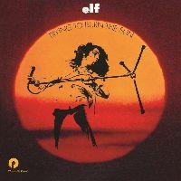 ELF - Trying to Burn the Sun (Orange Vinyl)