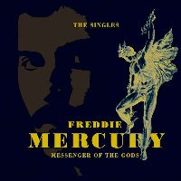 Mercury, Freddie - Messenger Of The Gods: The Singles Collection