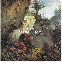 Get Well Soon - LOVE (CD)