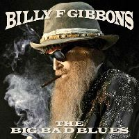 Gibbons, Billy - The Big Bad Blues (CD)