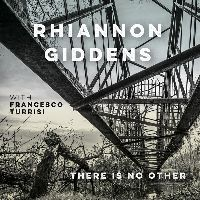 Giddens, Rhiannon - there is no Other (CD)