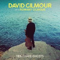 Gilmour, David - Yes, I Have Ghosts (Black Friday 2020)