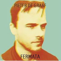 Graaf, Pieter de - Fermata (CD)