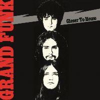 GRAND FUNK RAILROAD - Closer To Home (CD)