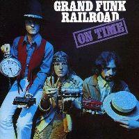 GRAND FUNK RAILROAD - On Time (CD)