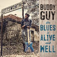 Guy, Buddy - The Blues Is Alive And Well (CD)