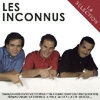 Inconnus, Les - La selection - Best Of 3CD