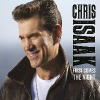 ISAAK, CHRIS - First Comes The Night (CD)