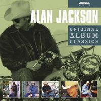 Jackson, Alan - Original Album Classics (Here In The Real World / Don't Rock The Jukebox / A Lot About Livin' (And A Little 'Bout Love) / Who I Am / Everything I Love) (CD)
