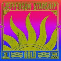 Jefferson Starship - Gold (Gold Vinyl, RSD2019)