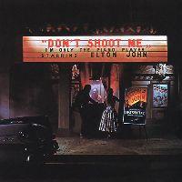 John, Elton - Don't Shoot Me I'm Only The Piano Player