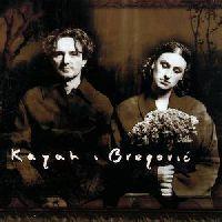 Kayah & Goran Bregovic - Kayah & Bregovic (CD)