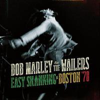 Marley, Bob - Easy Skanking In Boston '78