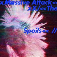 Massive Attack - The Spoils / Come Near Me
