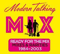 Modern Talking - Ready For The Mix (CD)