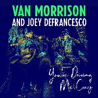 Morrison, Van / DeFrancesco, Joey - You're Driving Me Crazy (CD)