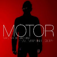 MOTOR - Man Made Machine (feat. Martin L. Gore)